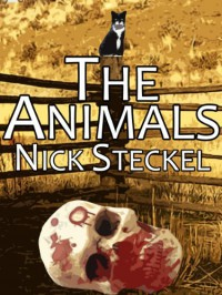 The Animals - Nick Steckel