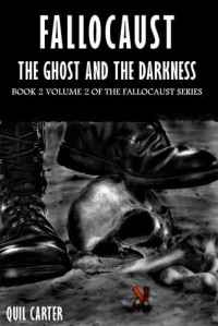 The Ghost and the Darkness Volume 2 - Quil Carter