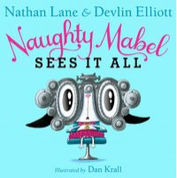 Naughty Mabel Sees It All - Nathan Lane, Devlin Elliott, Dan Krall