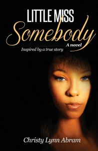 Little Miss Somebody - Christy Lynn Abram