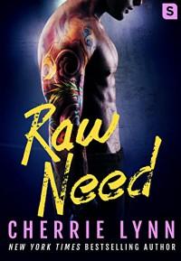 Raw Need (Larson Brothers) - Cherrie Lynn