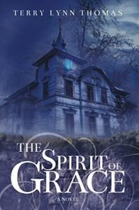 The Spirit of Grace - Terry Lynn Thomas