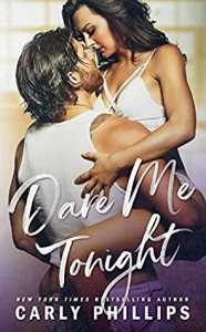 Dare Me Tonight (The Knight Brothers, #3) - Carly Phillips