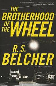 The Brotherhood of the Wheel - R.S. Belcher
