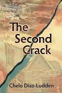 The Second Crack - Chelo Diaz-Ludden