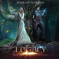 Legacy (The Biodome Chronicles series Book 1) - Jesikah Sundin