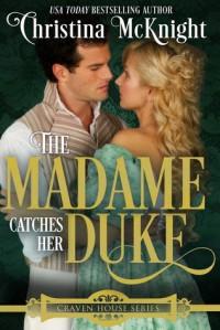 The Madame Catches Her Duke - Christina McKnight