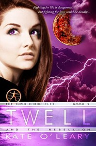 Twell and the Rebellion - Kate O'leary
