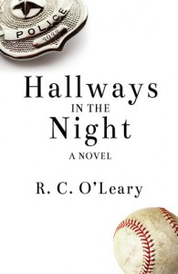 Hallways in the Night: A Legal Thriller - R.C. O'Leary