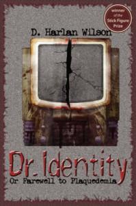 Dr. Identity (Scikungfi Trilogy) - D. Harlan Wilson
