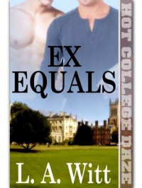 Ex Equals - L.A. Witt