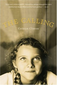The Calling - Cathryn Clinton