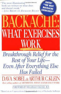 Backache: What Exercises Work - Arthur C. Klein, Dava Sobel
