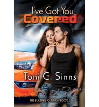 I've Got You Covered - Toni Sinns