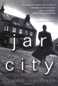 Jar City - Arnaldur Indriðason, Bernard Scudder