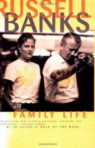Family Life - Russell Banks