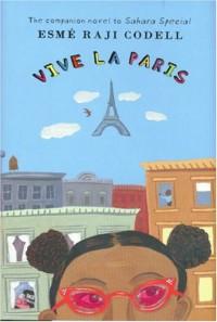 Vive La Paris - Esmé Raji Codell