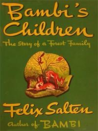 Bambi's Children - Felix Salten