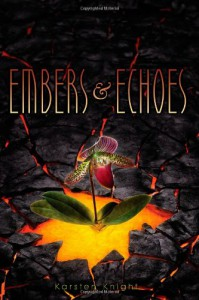 Embers and Echoes - Karsten Knight