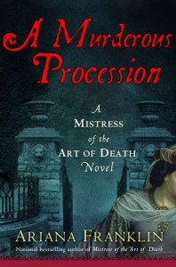 A Murderous Procession (Mistress of the Art of Death) - Ariana Franklin