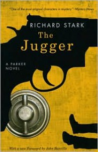 The Jugger (Parker Series #6) - Richard Stark, John Banville