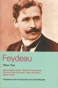 Plays 1: Heart's Desire Hotel / Sauce for the Goose / The One That Got Away / Now You See It / Pig in a Poke - Georges Feydeau, Kenneth McLeish