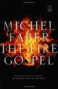 The Fire Gospel - Michel Faber