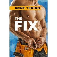 The Fix (Whitetail Rock, #2) - Anne Tenino
