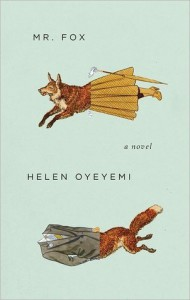 Mr. Fox - Helen Oyeyemi