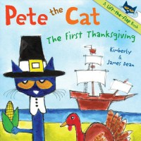Pete the Cat: The First Thanksgiving - James Dean