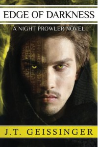 Edge of Darkness (A Night Prowler Novel) - J.T. Geissinger
