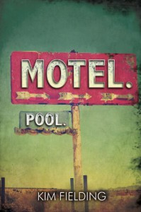 Motel. Pool. - Kim Fielding