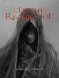 Eternal Redemption - Paul Andreas Wunderlich