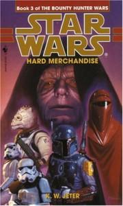 Hard Merchandise - K.W. Jeter