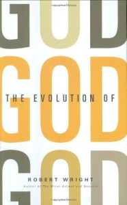 The Evolution of God - Robert Wright