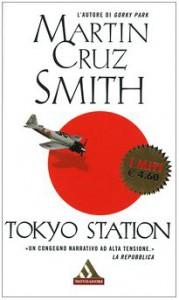 Tokyo Station - Martin Cruz Smith, Renato Pera