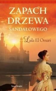 Zapach drzewa sandałowego - Laila El Omari