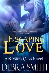 Escaping Love - Debra  Smith