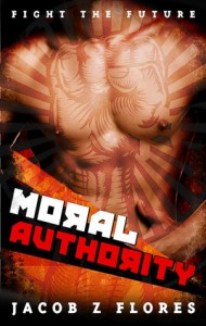 Moral Authority - Jacob Z. Flores
