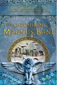 Die Chroniken des Magnus Bane - Sarah Rees Brennan, Cassandra Clare, Maureen Johnson
