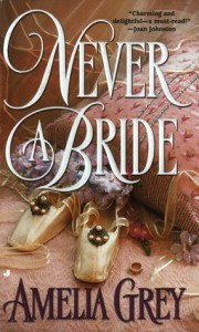 Never a Bride - Amelia Grey