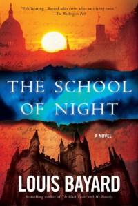 The School of Night - Louis Bayard