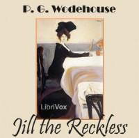 Jill the Reckless - Don W. Jenkins, P.G. Wodehouse