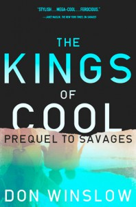The Kings of Cool - Don Winslow