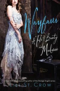 Wayfarer (Tales of Beauty and Madness, #2) - Lili St. Crow