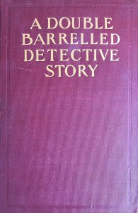 A Double Barrelled Detective Story - Lucius Hitchcock, Mark Twain