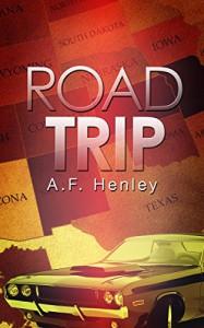 Road Trip - A.F. Henley