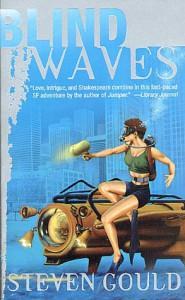 Blind Waves - Steven Gould