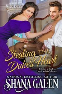 Stealing the Duke's Heart - Shana Galen