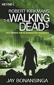 The Walking Dead 5: Roman - Wally Anker, Jay Bonansinga, Robert Kirkman